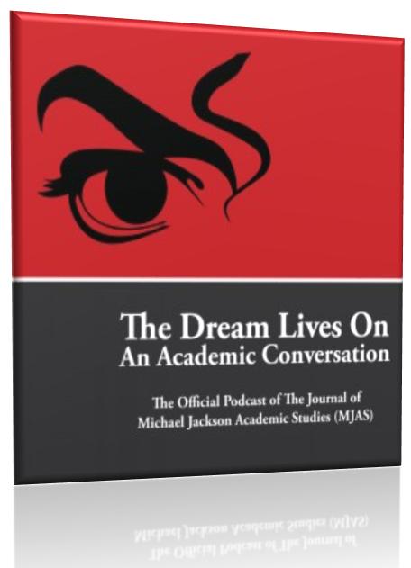 Michael Jackson's Dream Lives On: An Academic Conversation