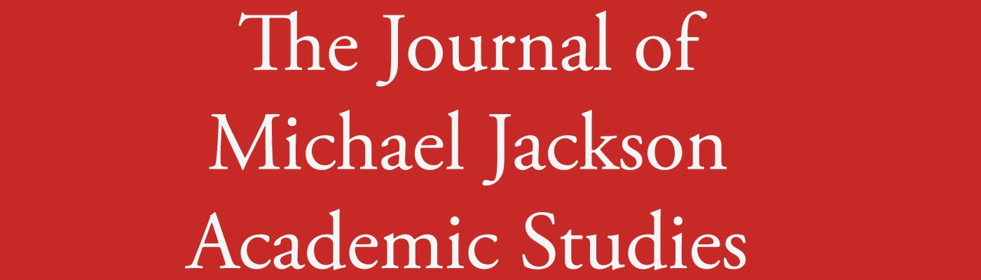 The Journal of Michael Jackson Academic Studies | ISSN: 2452-0497