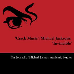 'Crack Music': Michael Jackson's 'Invincible'
