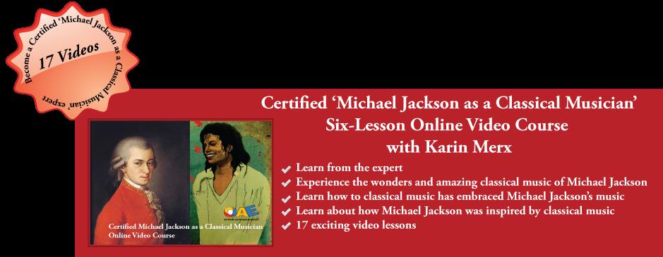 Michael Jackson as a Classical Musician Online Video Course
